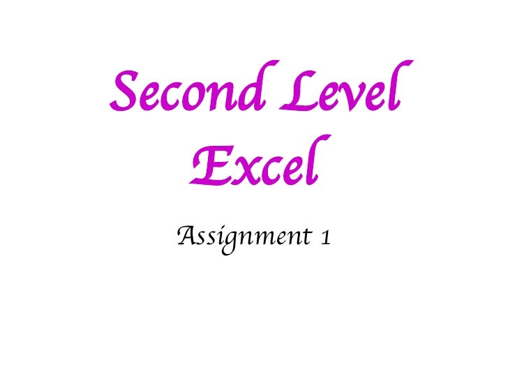 Second Level Excel Assignment 1