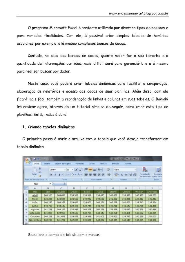 www.engenhariaexcel.blogspot.com.br O programa Microsoft Excel é bastante utilizado por diversos tipos de pessoas e para v...