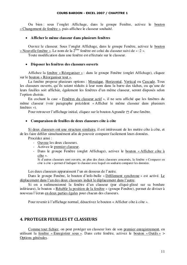 COURS BARDON - EXCEL 2007 / CHAPITRE 1  Ou bien : sous l'onglet Affichage, dans le groupe Fenêtre, activez le bouton « Cha...