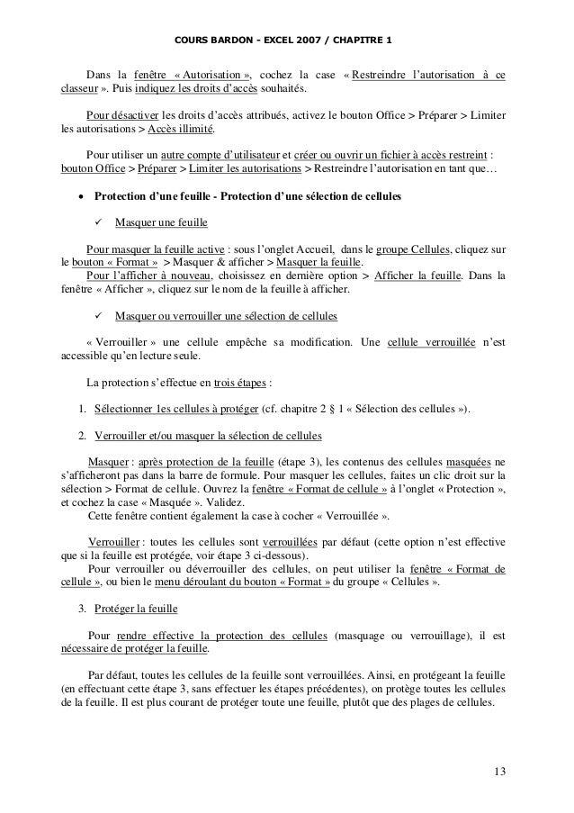 COURS BARDON - EXCEL 2007 / CHAPITRE 1  Dans la fenêtre « Autorisation », cochez la case « Restreindre l'autorisation à ce...