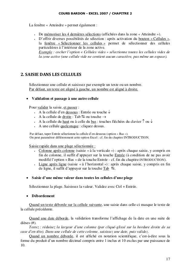 COURS BARDON - EXCEL 2007 / CHAPITRE 2  La fenêtre « Atteindre » permet également :    De mémoriser les 4 dernières séle...