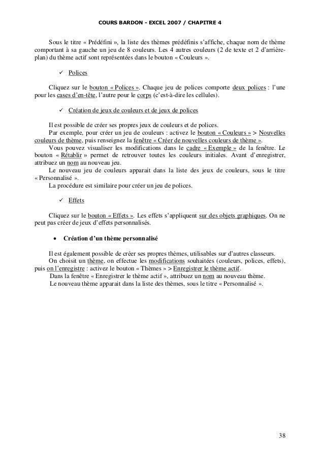 COURS BARDON - EXCEL 2007 / CHAPITRE 4  Sous le titre « Prédéfini », la liste des thèmes prédéfinis s'affiche, chaque nom ...