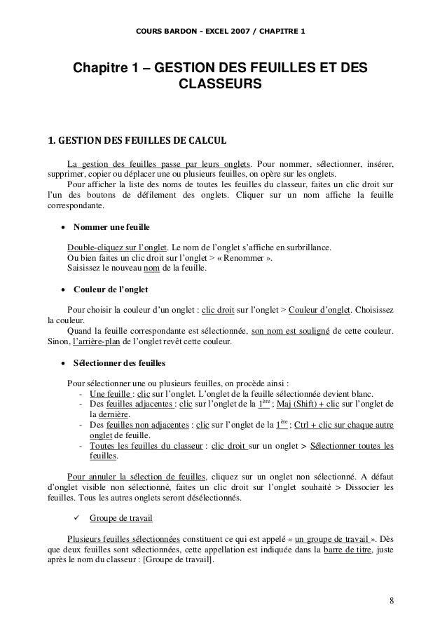 COURS BARDON - EXCEL 2007 / CHAPITRE 1  Chapitre 1 – GESTION DES FEUILLES ET DES CLASSEURS  1. GESTION DES FEUILLES DE CAL...