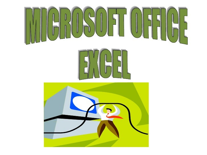 MICROSOFT OFFICE<br />EXCEL <br />