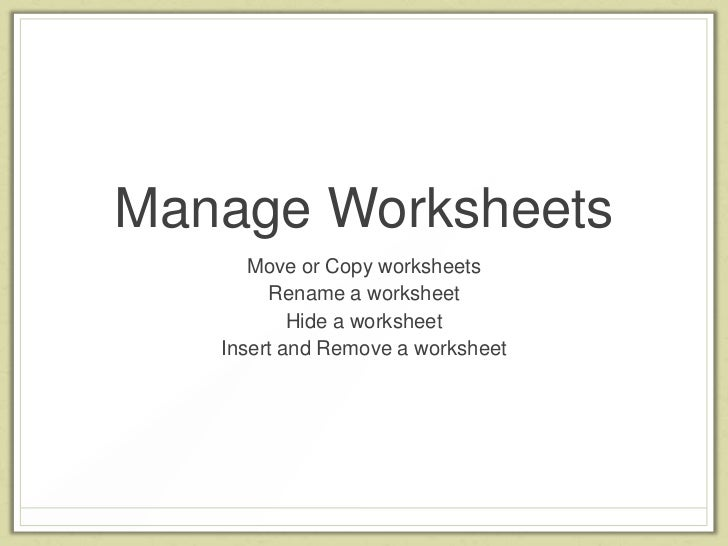Excel Objective 1 Creating and Manipulating Data – Creating Worksheets