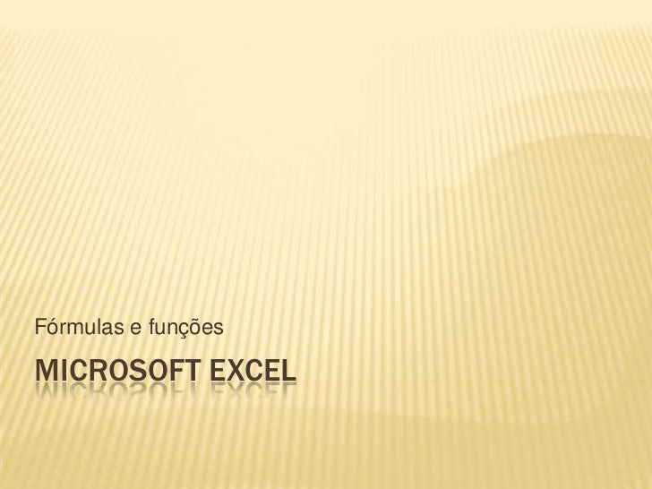 Fórmulas e funçõesMICROSOFT EXCEL
