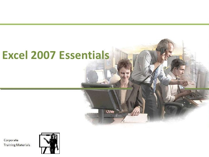 Excel 2007 Essentials<br />
