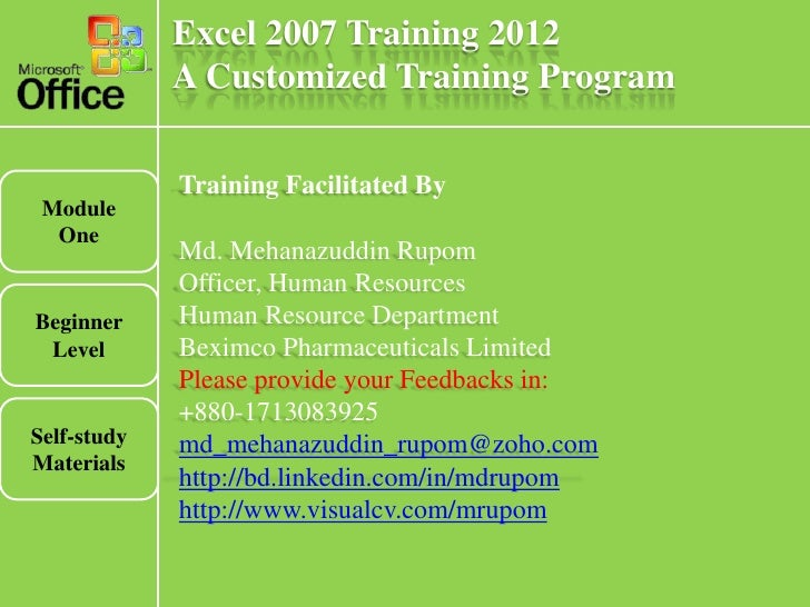 Excel 2007 Training 2012             A Customized Training Program             Training Facilitated By Module  One        ...
