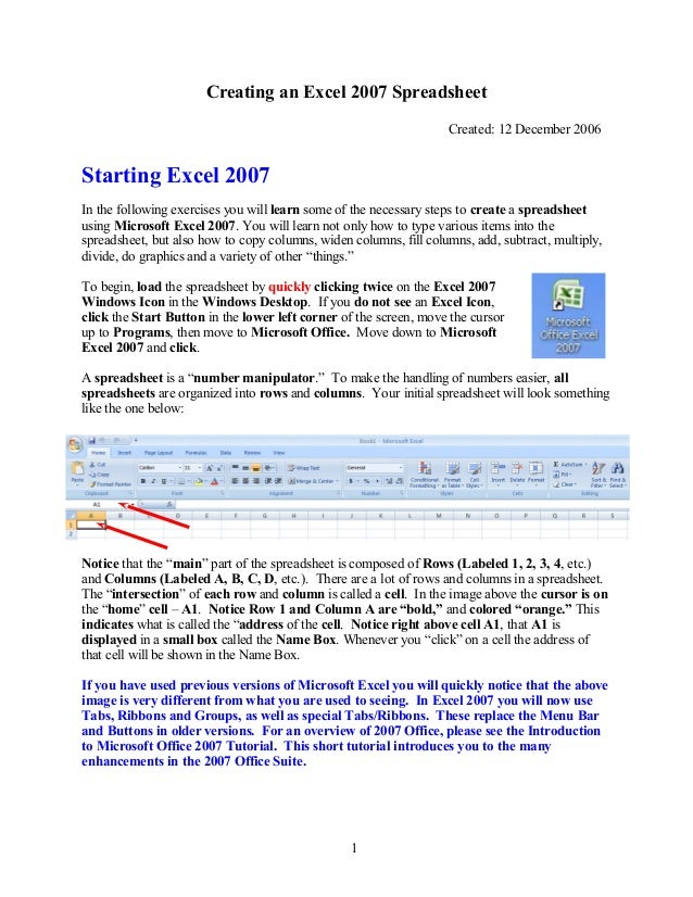 Creating an Excel 2007 Spreadsheet Created: 12 December 2006 Starting Excel 2007 In the following exercises you will learn...