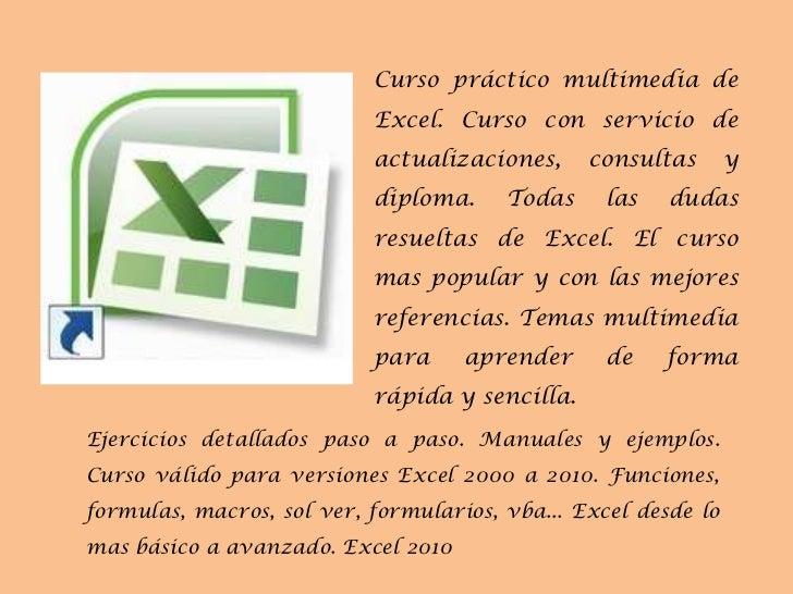 Curso práctico multimedia de Excel. Curso con servicio de actualizaciones, consultas y diploma. Todas las dudas resueltas ...