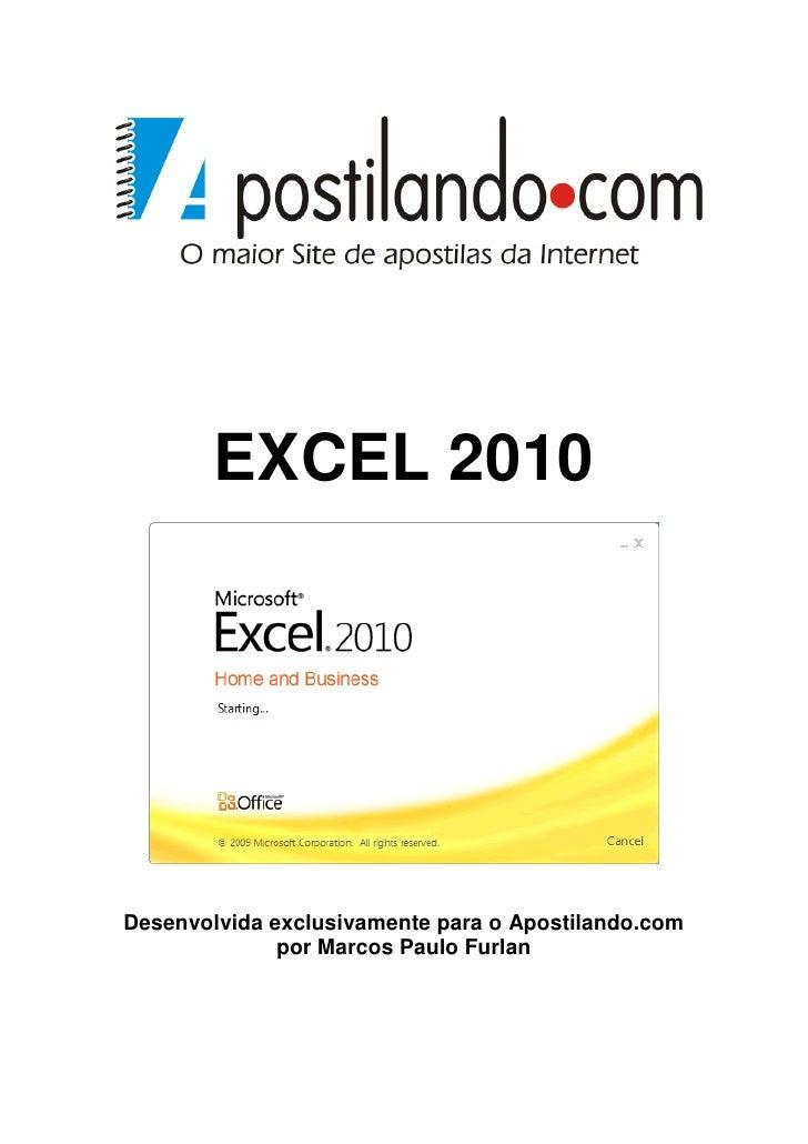 EXCEL 2010Desenvolvida exclusivamente para o Apostilando.com              por Marcos Paulo Furlan