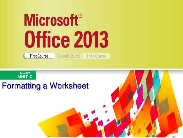Formatting a Worksheet