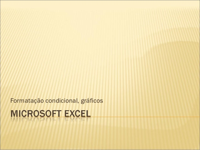 Formatação condicional, gráficos