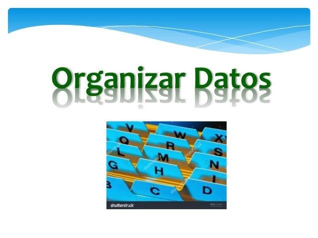Excel: Organizar Datos e Insertar Objetos Slide 3