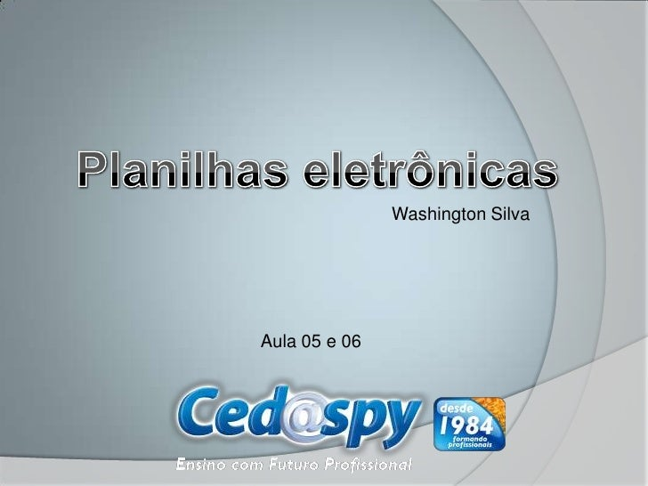 Washington SilvaAula 05 e 06