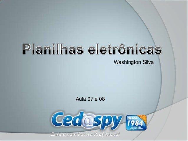 Washington SilvaAula 07 e 08
