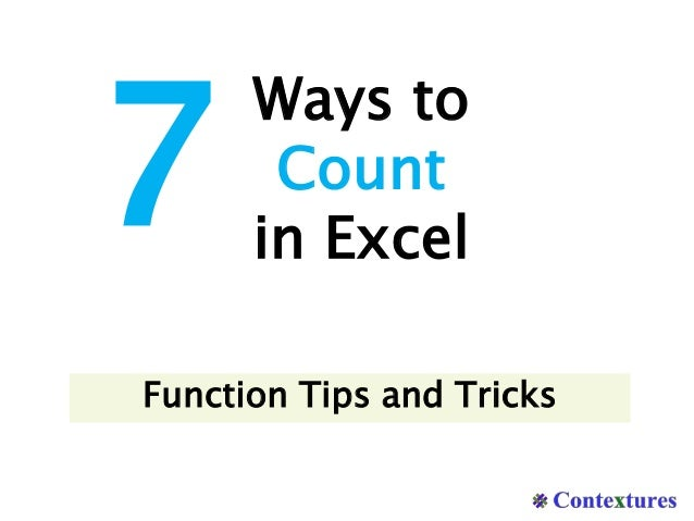 Ways to Count in Excel 7 Function Tips and Tricks
