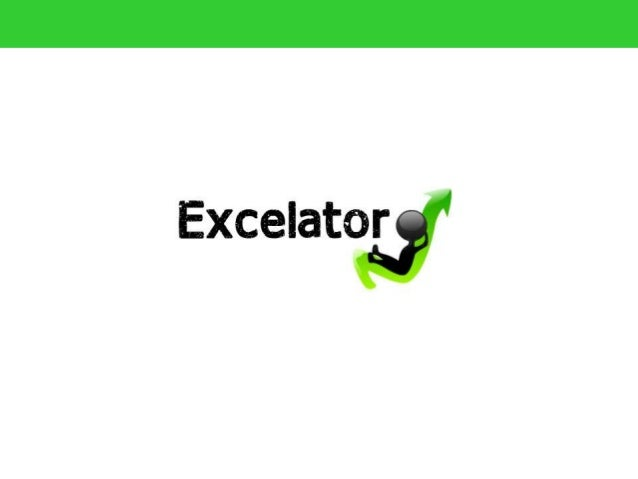 What is Excelator ?