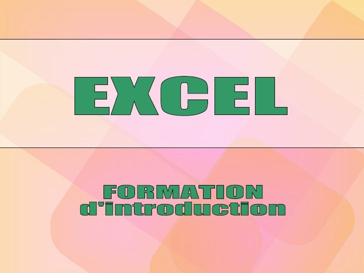 EXCEL FORMATION d'introduction