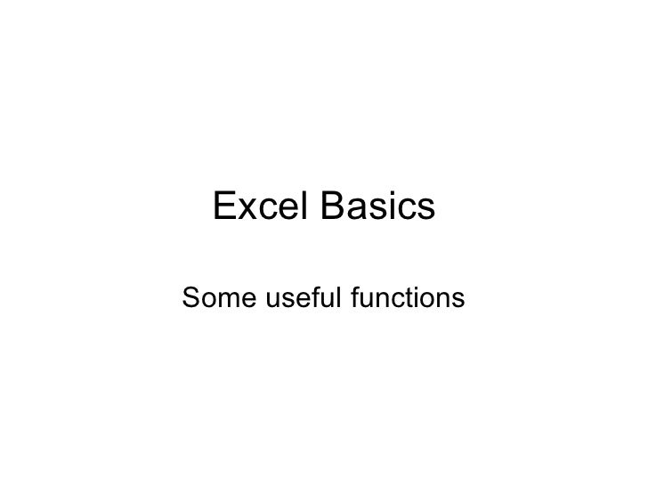 Excel BasicsSome useful functions
