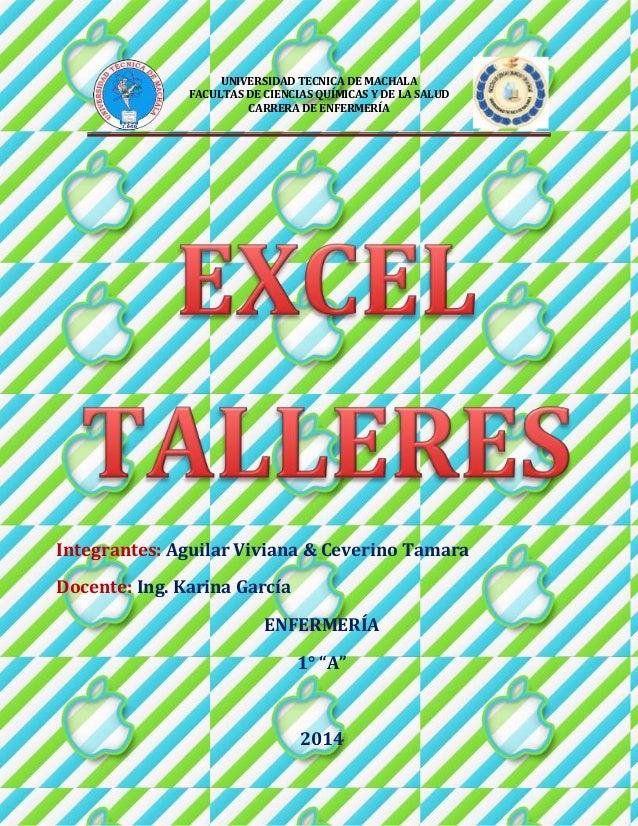 UNIVERSIDAD TECNICA DE MACHALA  FACULTAS DE CIENCIAS QUÍMICAS Y DE LA SALUD  CARRERA DE ENFERMERÍA  Integrantes: Aguilar V...