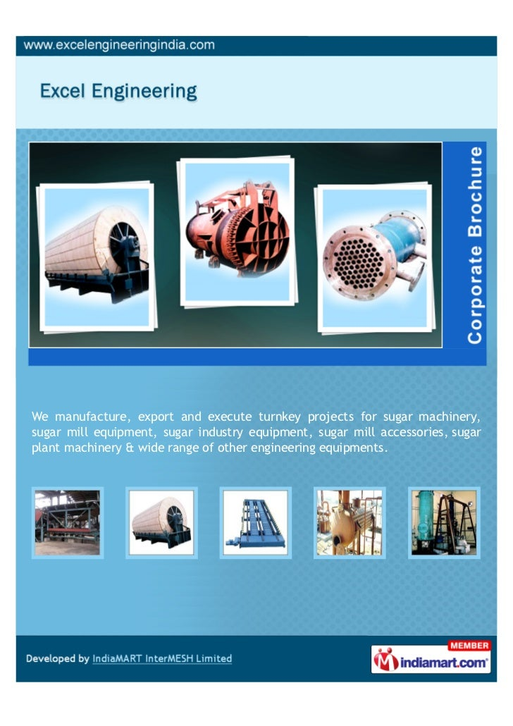 We manufacture, export and execute turnkey projects for sugar machinery,sugar mill equipment, sugar industry equipment, su...
