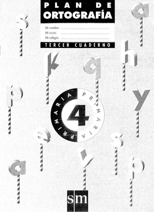 Excelente Cuadernillo 4o Grado Plan De Ortograf U00eda Sm  Cuaderno 3