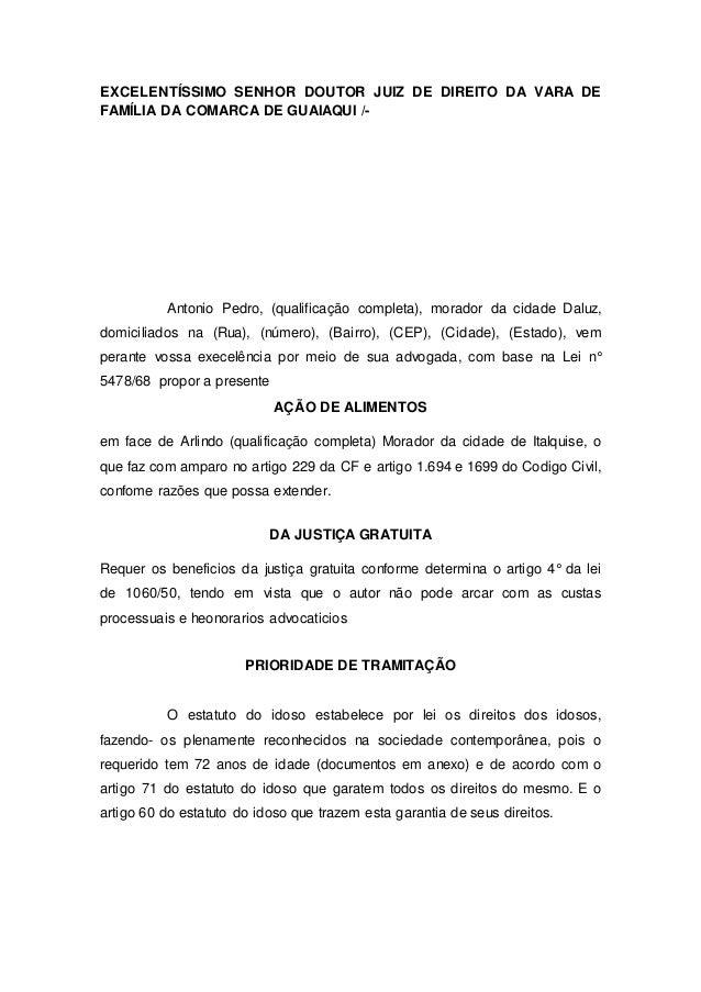 EXCELENTÍSSIMO SENHOR DOUTOR JUIZ DE DIREITO DA VARA DE  FAMÍLIA DA COMARCA DE GUAIAQUI /-  Antonio Pedro, (qualificação c...