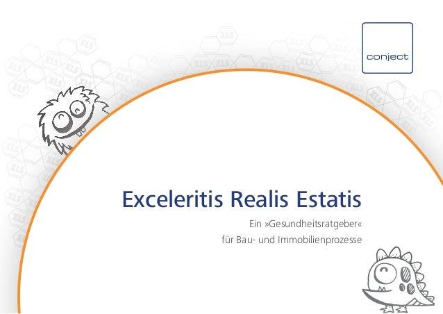Exceleritis Realis Estatis Ein »Gesundheitsratgeber« für Bau- und Immobilienprozesse