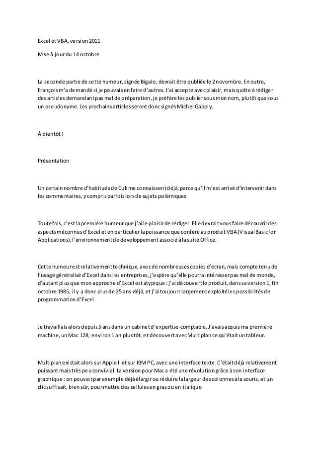 Excel etVBA,version2011 Mise à jourdu 14 octobre La seconde partie de cette humeur,signéeBigalo,devraitêtre publiée le 2no...
