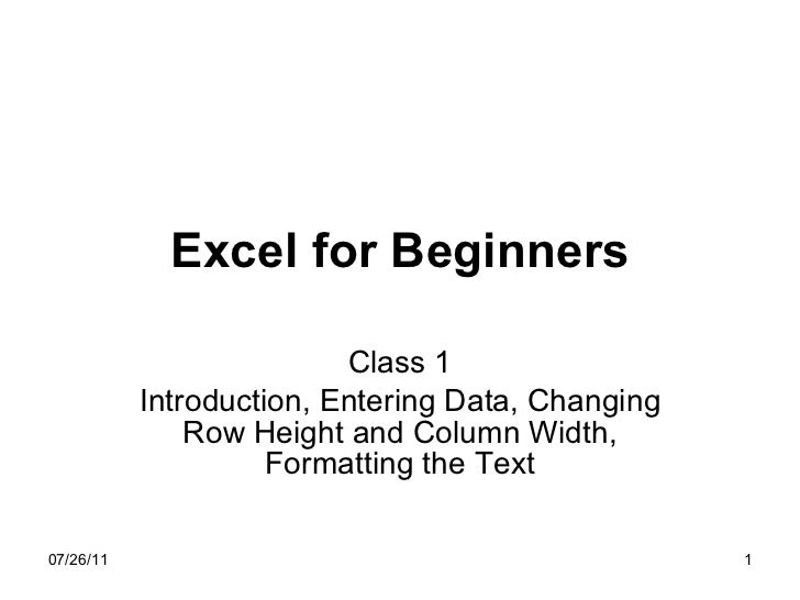 Excel for Beginners Class 1 Introduction, Entering Data, Changing Row Height and Column Width, Formatting the Text