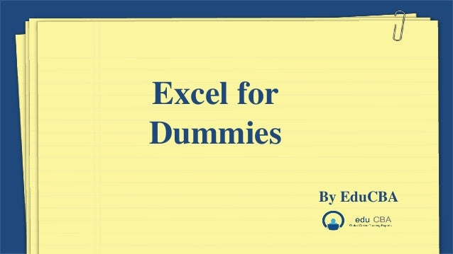 Excel for Dummies By EduCBA