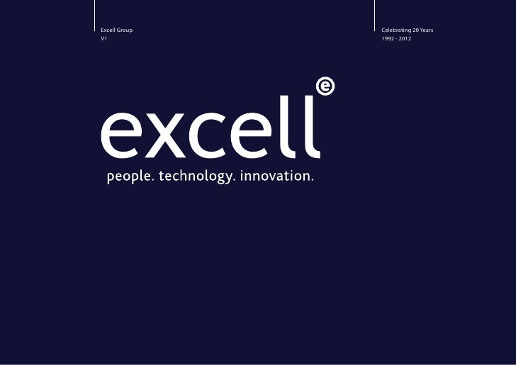 Excell Group   Celebrating 20 YearsV1             1992 - 2012
