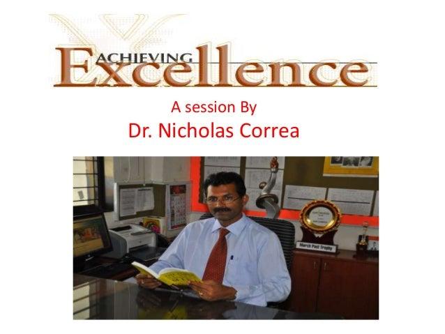 A session By Dr. Nicholas Correa