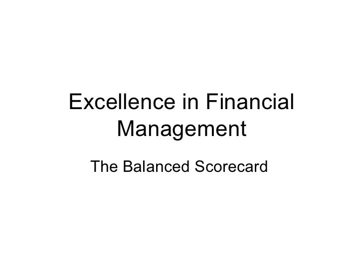 Excellence in Financial Management The Balanced Scorecard