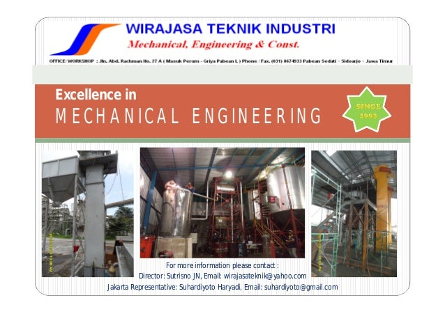 Excellence inMECHANICAL ENGINEERING                            For more information please contact :                  Dire...
