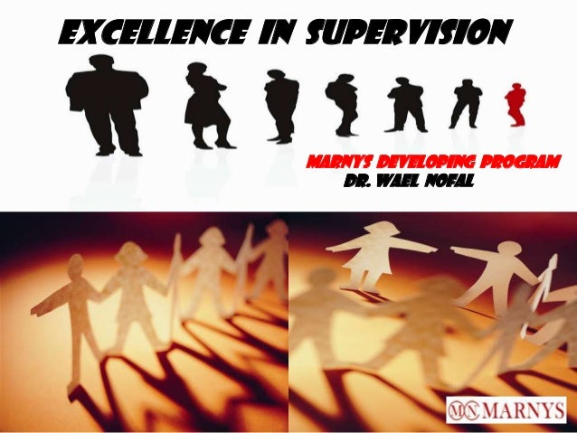 1 eesscc Excellence in Supervision Marnys Developing Program Dr. Wael nofal