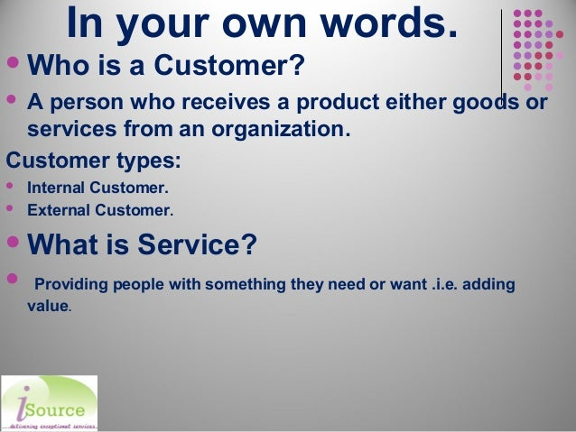 your definition of excellent customer service ideal vistalist co
