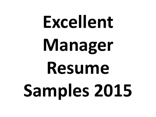 excellent manager resume sles 2015
