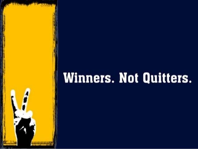 Excellent never quit