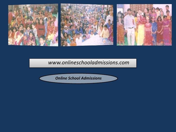 www.onlineschooladmissions.com  Online School Admissions
