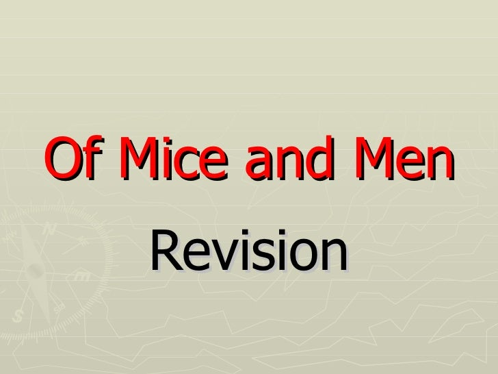 Of Mice and Men Revision