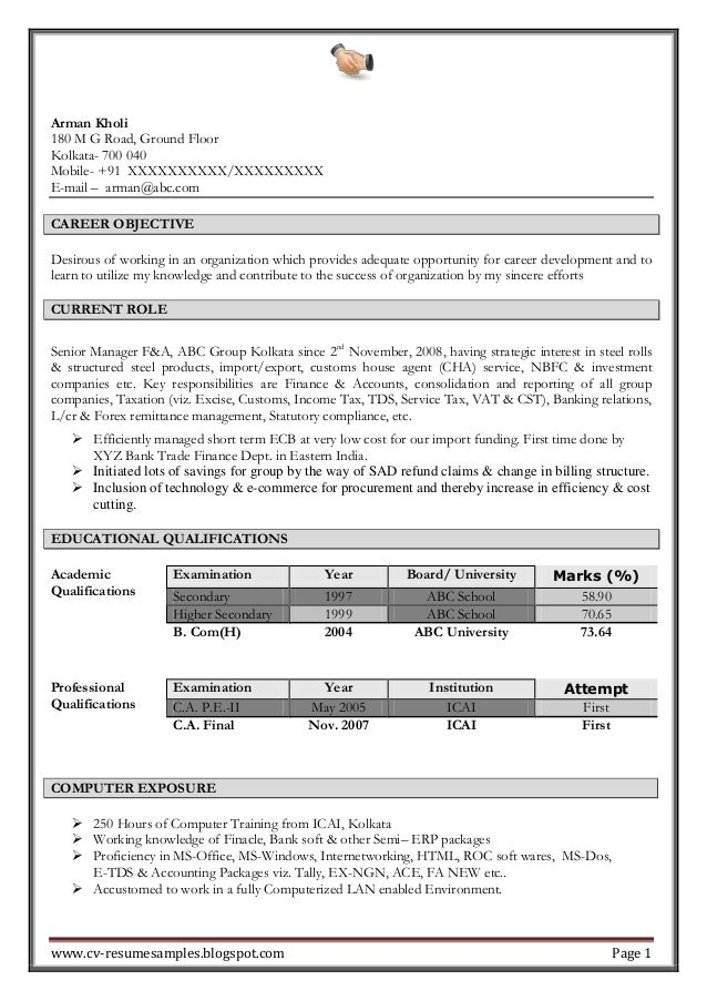 Excellent Work Experience Professional Chartered Accountant Resume Sample.  Arman Kholi 180 M G Road, Ground Floor Kolkata  700 040 Mobile  +91 ...  Accountant Resume Examples