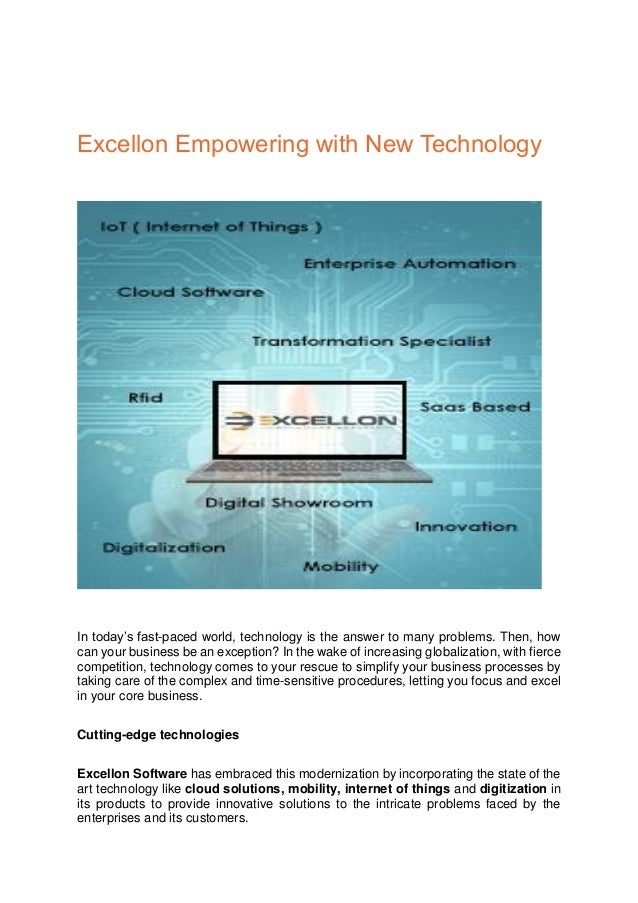 Excellon Empowering with New Technology In today's fast-paced world, technology is the answer to many problems. Then, how ...