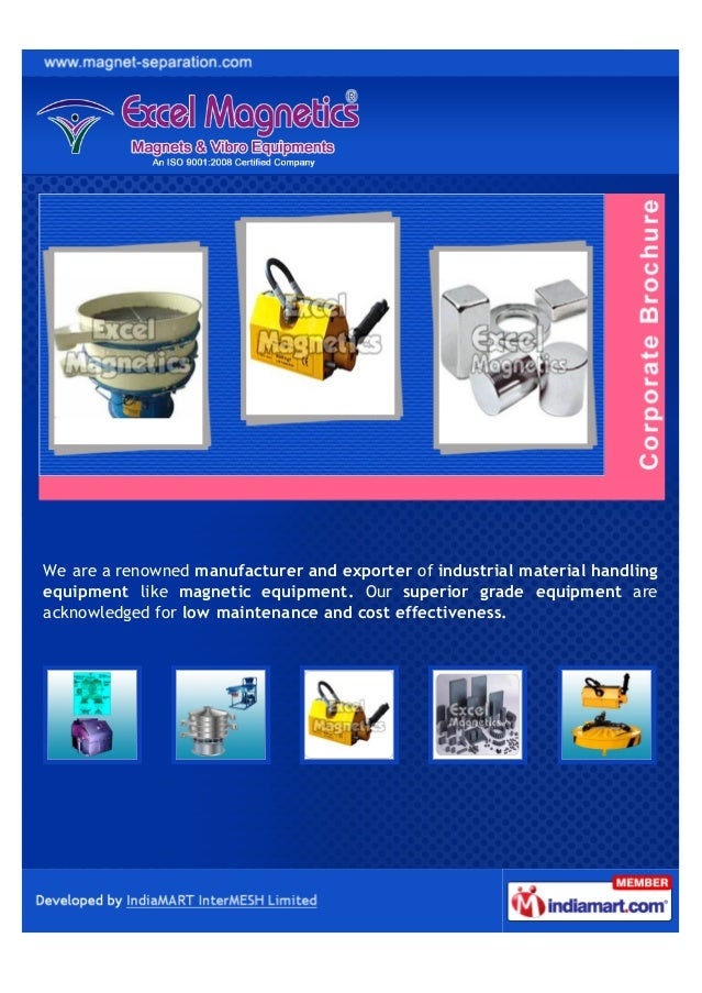 We are a renowned manufacturer and exporter of industrial material handlingequipment like magnetic equipment. Our superior...
