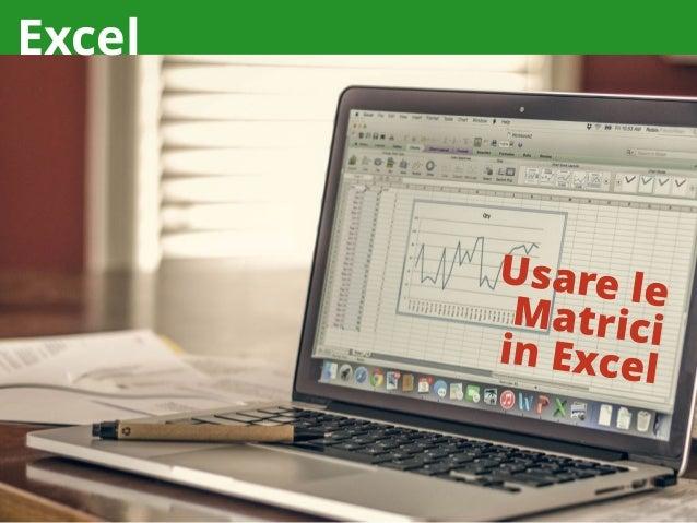 Excel Usare le Matriciin Excel
