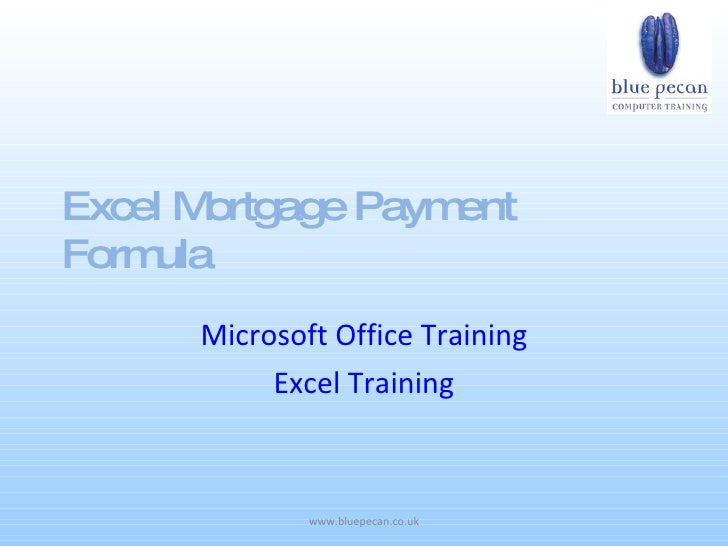 Excel Mortgage Payment Formula