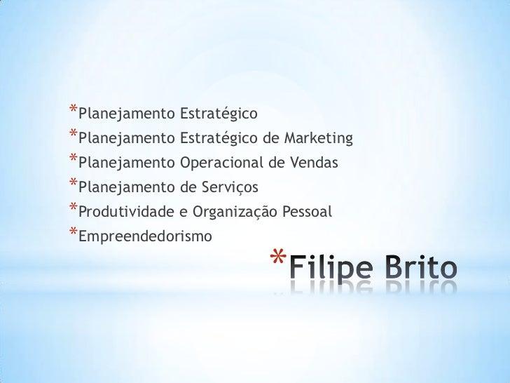 * Planejamento Estratégico* Planejamento Estratégico de Marketing* Planejamento Operacional de Vendas* Planejamento de Ser...