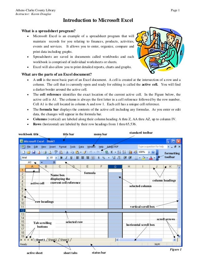 Athens-Clarke County Library Page 1 Instructor: Karen Douglas What is a spreadsheet program? • Microsoft Excel is an examp...