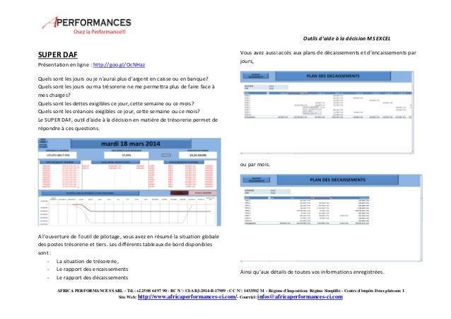 Outils d'aide à la décision MS EXCEL  SUPER DAF  Présentation en ligne : http://goo.gl/OcNHaz  Quels sont les jours ou je ...